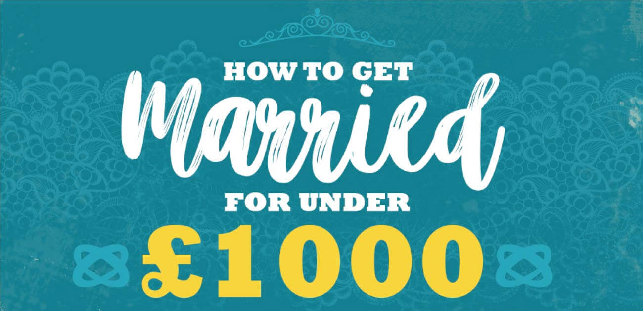 How to get married for under £1000 image